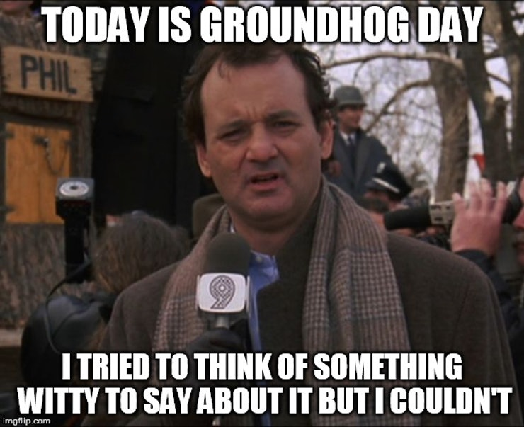 Groundhog Day Memes For 2017, In Hopes That His Shadow ...