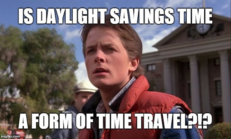 Funny Meme About Daylight Savings : Daylight saving time memes because you ll need something