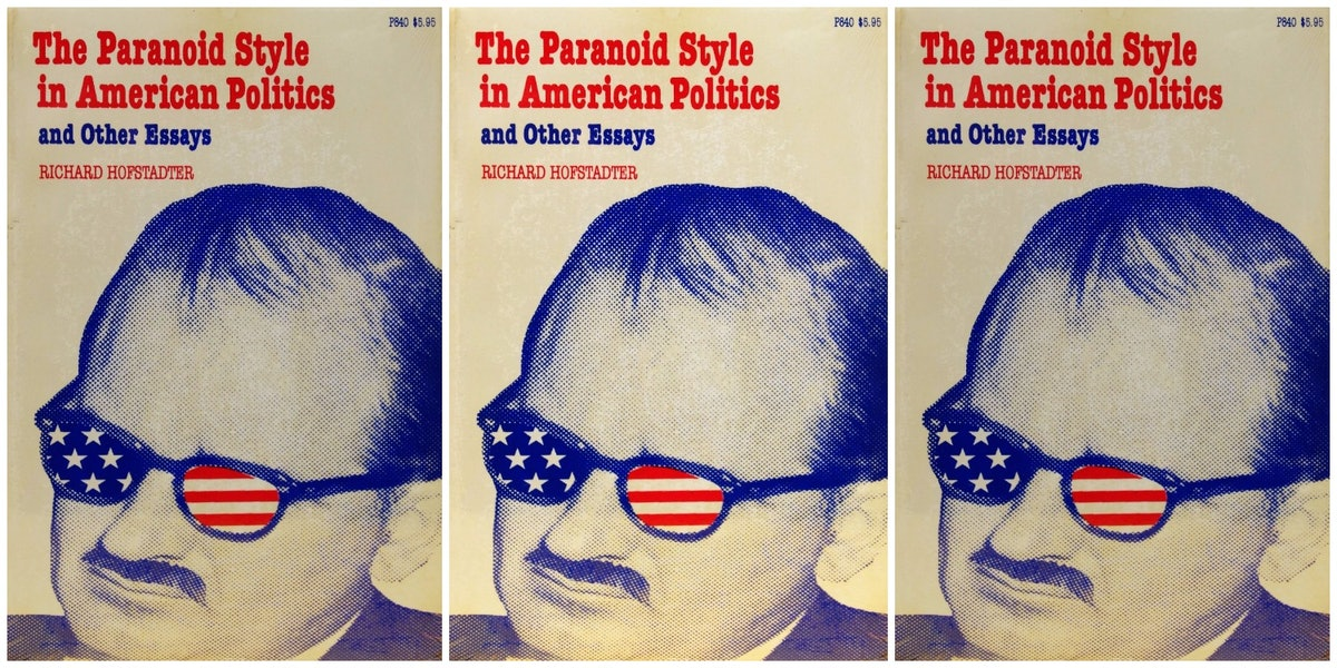 richard hofstader essays T wenty years ago the dynamic force in american political life came from the side of liberal dissent, from the impulse to reform the inequities of our economic and.