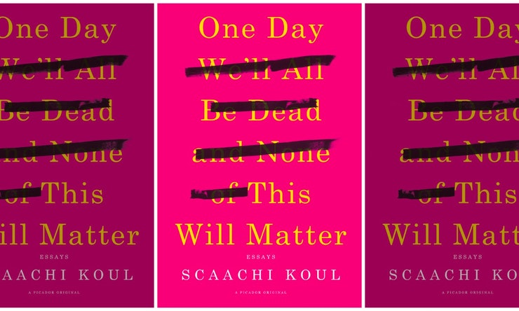 One Day We\'ll All Be Dead And None Of This Will Matter\' Is The ...