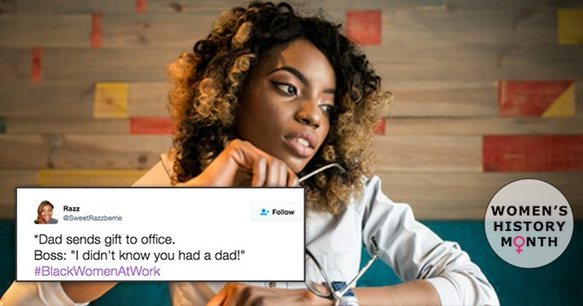 Black Women Tweet About Racism In The Office