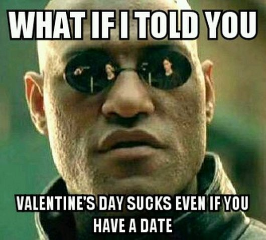 10 Anti Valentineu0027s Day Memes For People Who Are So Over Romance