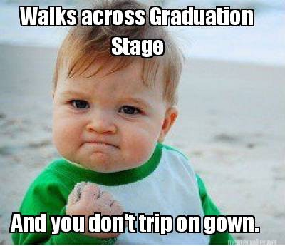23d95930 01ba 0134 2492 0e1b1c96d76b 12 graduation memes that sum up everything you're feeling right now
