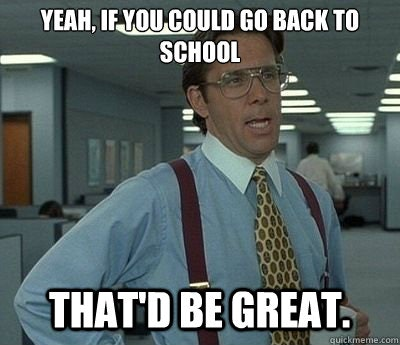 13 Back To School Memes That Say How We All Really Feel