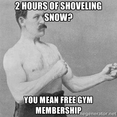 cb726c60 a36b 0133 9875 0a6c20e5e327 16 epic snow shoveling memes to help you laugh through the pain of