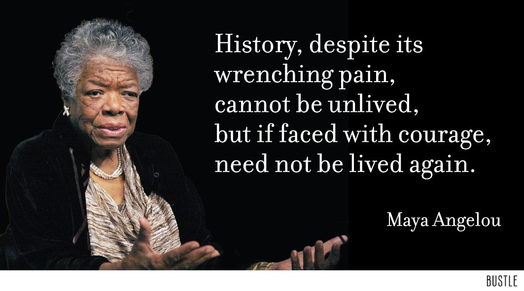 10 Maya Angelou Quotes We Ll Never Forget