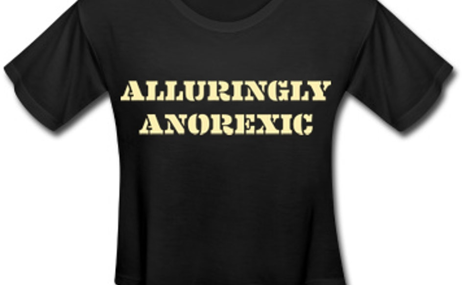 These Pro Eating Disorder T Shirts Sold At