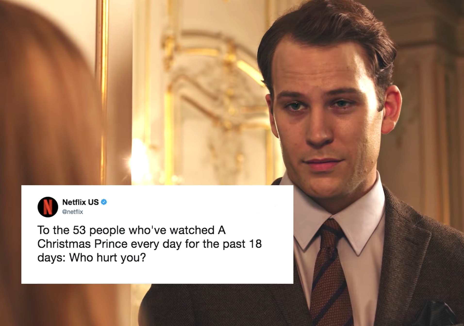 Netflix's'A Christmas Prince Tweet Basically Calls Out Your Obsession With This Meme Worthy Movie